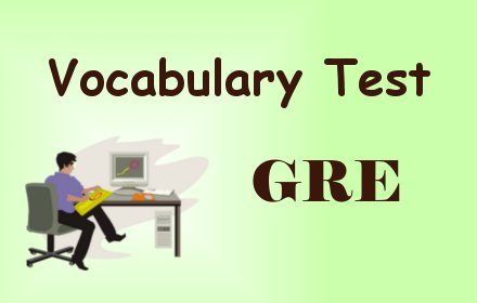 GRE Test for Vocabulary