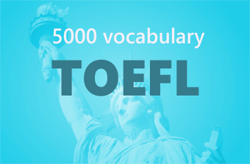5000 TOEFL Vocabulary List